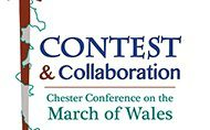 Contest and Collaboration: Chester Conference on the March of Wales