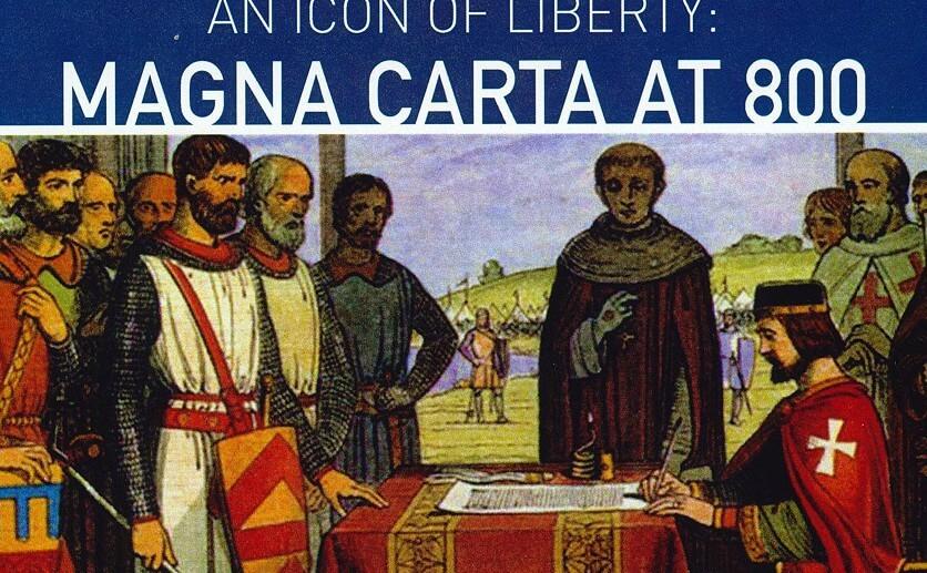 An Icon of Liberty: Magna Carta at 800
