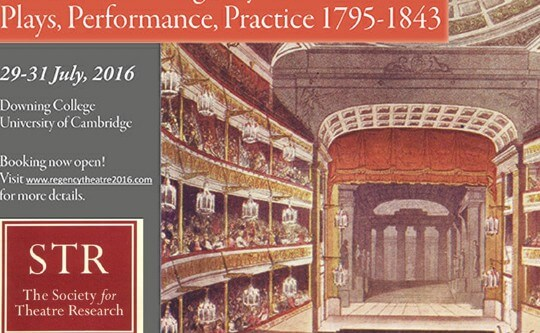 'Theatre in the Regency Era: Plays Performance, Practice' 1795-1843