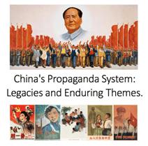 China's Propaganda System: Legacies and Enduring Themes