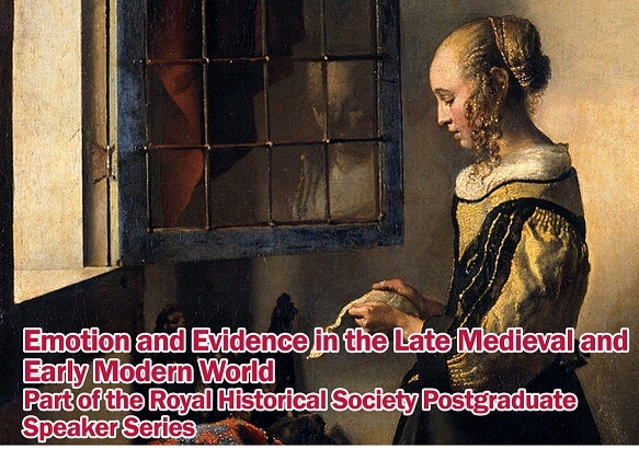 Emotion and Evidence in the Late-Medieval and Early-Modern World