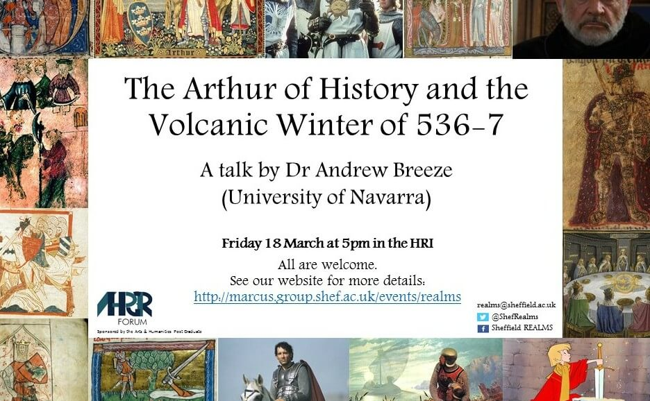 The Arthur of History and the Volcanic Winter of 536-7