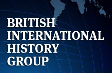 28th Annual Conference of the British International History Group