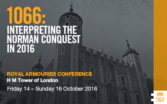 Royal Armouries conference - Interpreting the Norman Conquest in 2016
