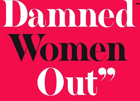 """""""Keep the Damned Women Out""""- The Struggle for Coeducation"""