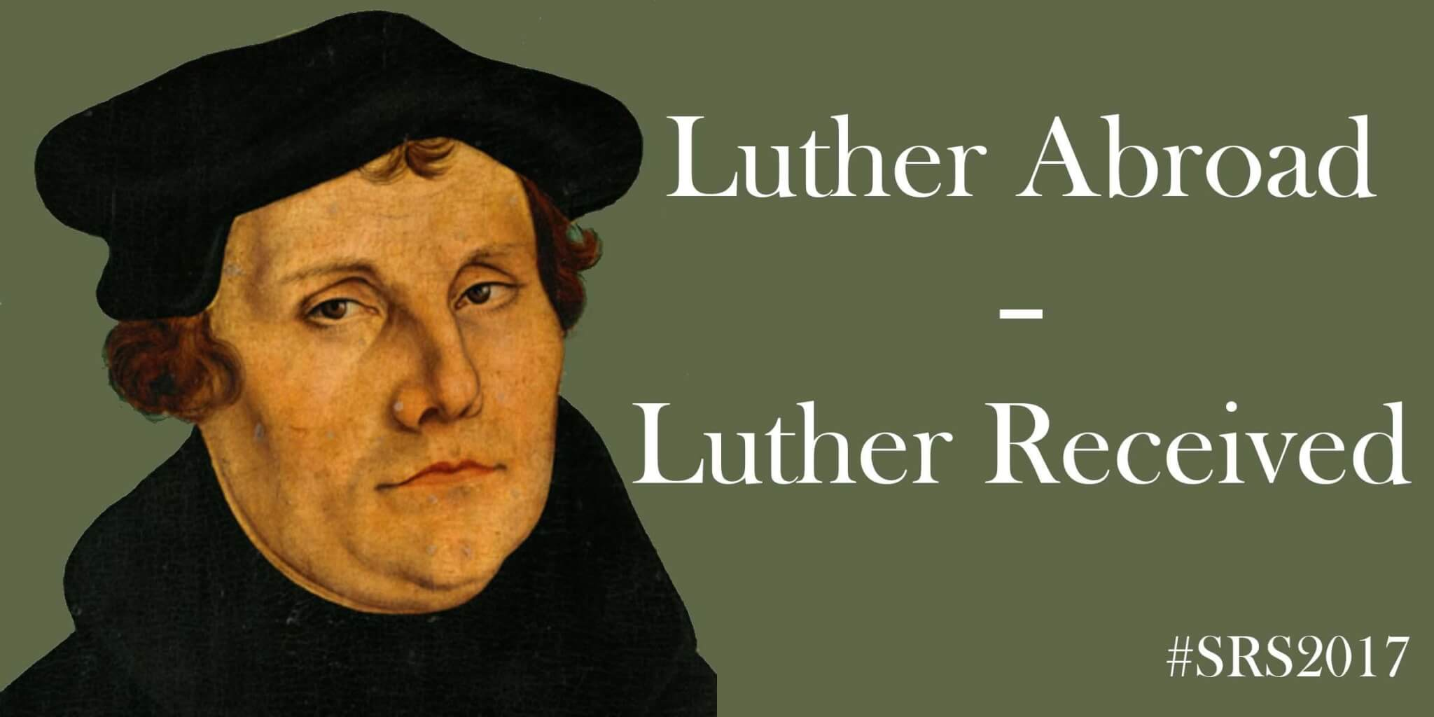 Luther Abroad – Luther Received
