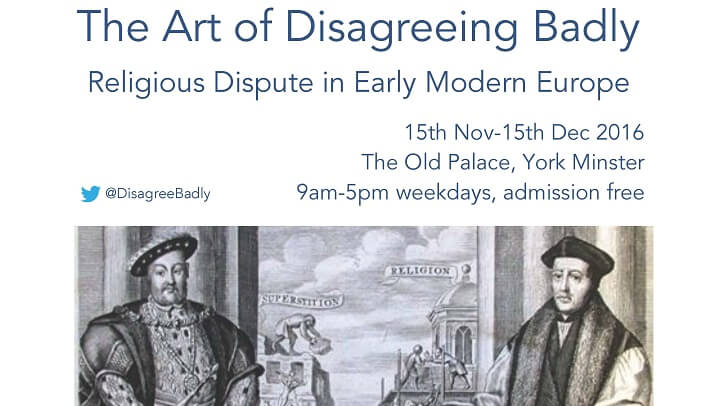 The Art of Disagreeing Badly: Religious Dispute in Early Modern Europe