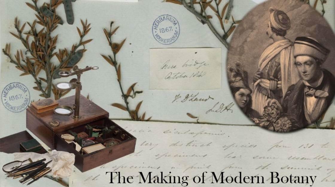 Joseph Dalton Hooker Bicentenary Meeting: The Making of Modern Botany