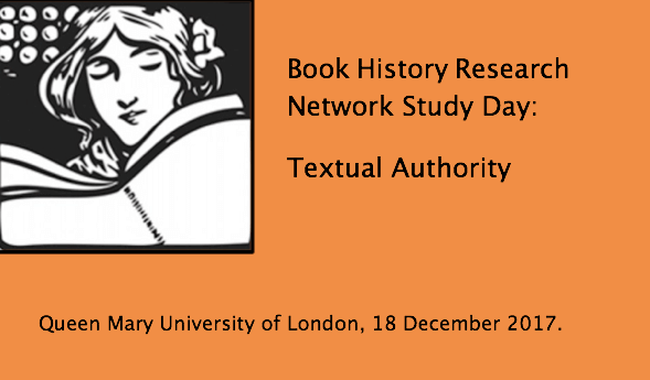 Book History Research Network Study Day: Textual Authority - deadline 17 November 2017