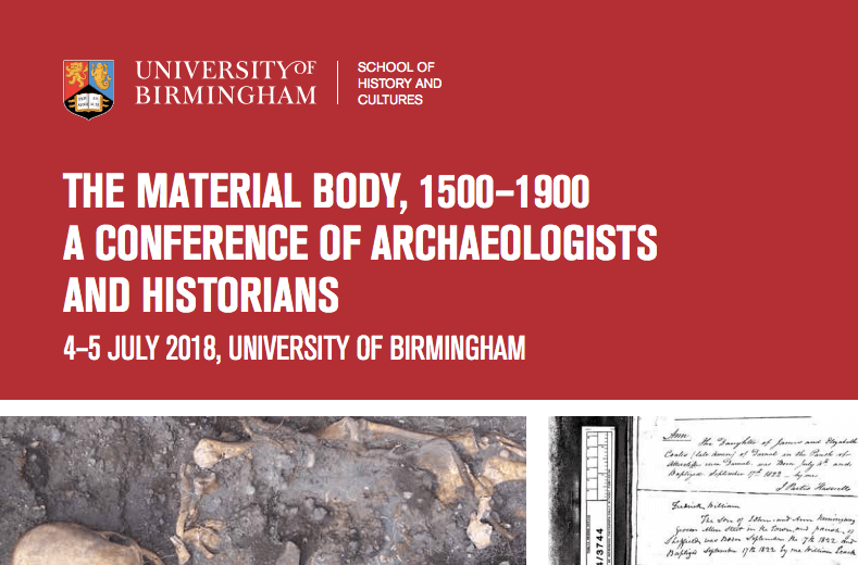 The Material Body, 1500-1900: A Conference of Archaeologists and Historians