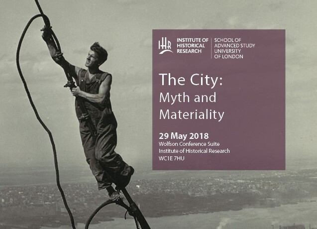 The City: Myth and Materiality