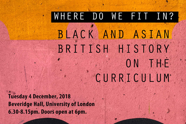 'Where do we fit in?' Black and Asian British History on the Curriculum