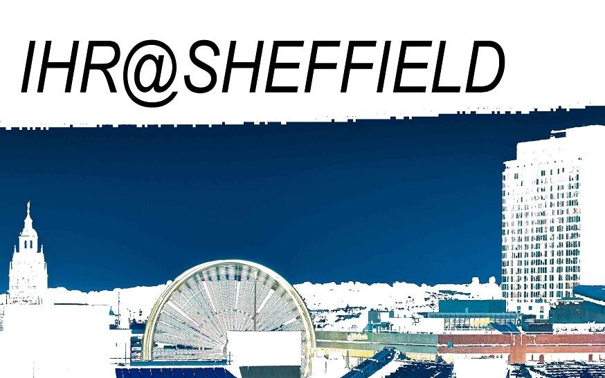 IHR@Sheffield