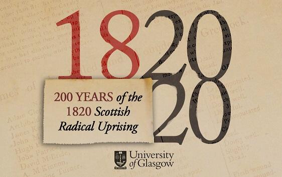 200 years of the 1820 Scottish Radical Uprising