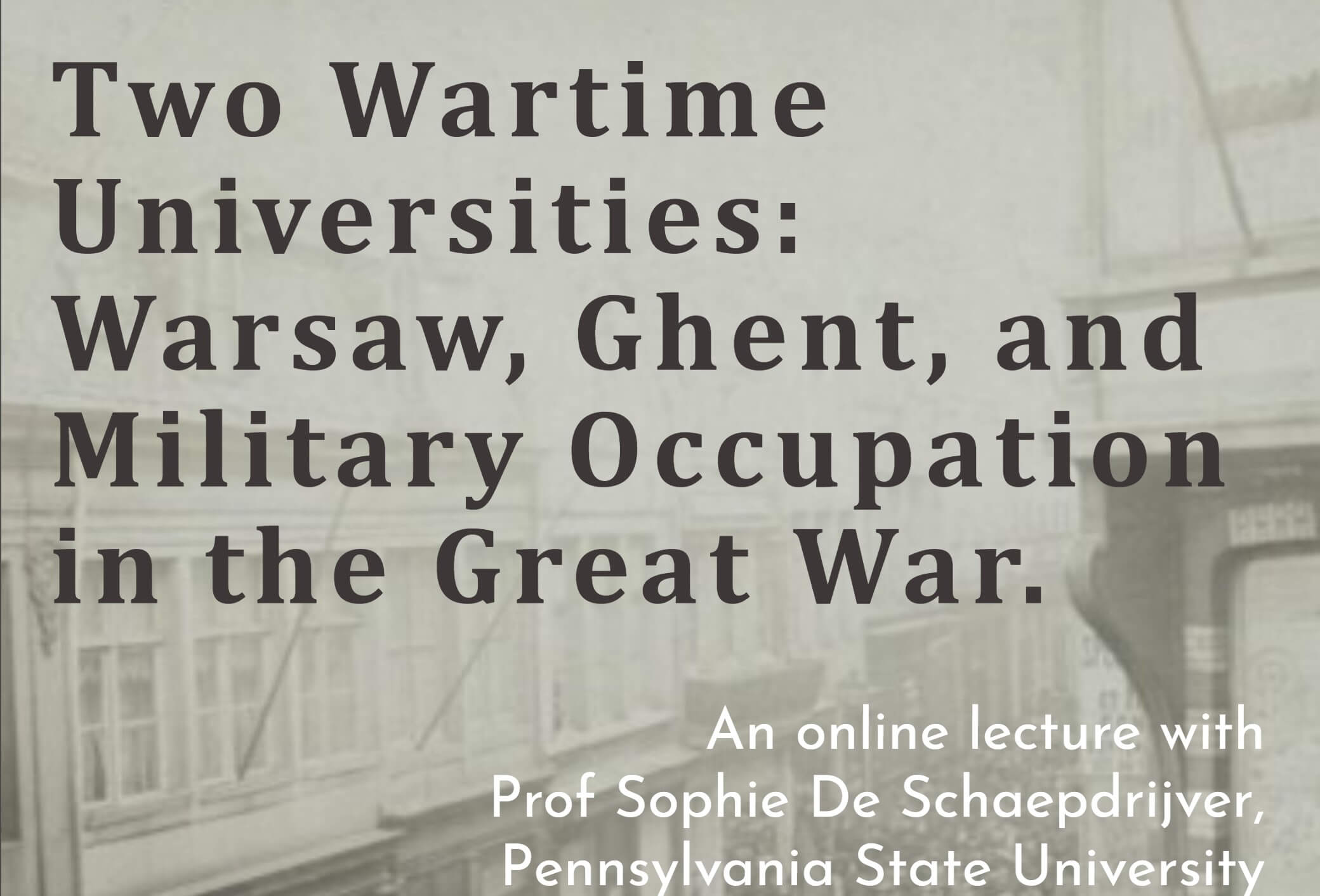 Two Wartime Universities: Warsaw, Ghent, and Military Occupation in the Great War