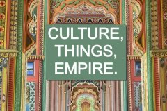 Culture, Things, and Empire