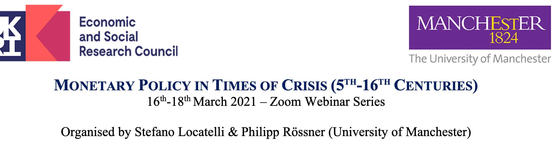 Monetary Policy in Times of Crisis (5th-16th Centuries)