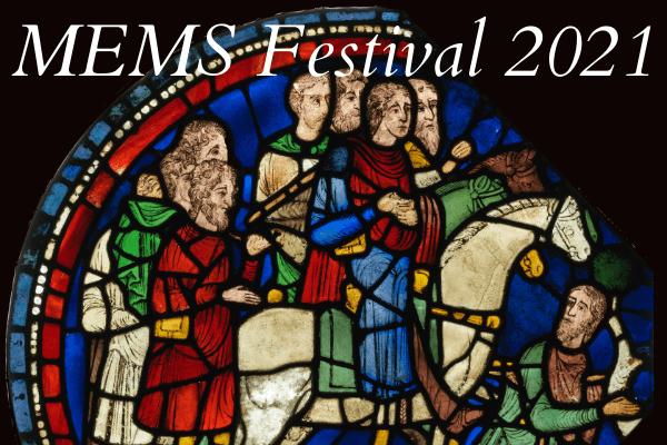 Medieval and Early Modern Studies Summer Festival 2021 - deadline 30 April 2021