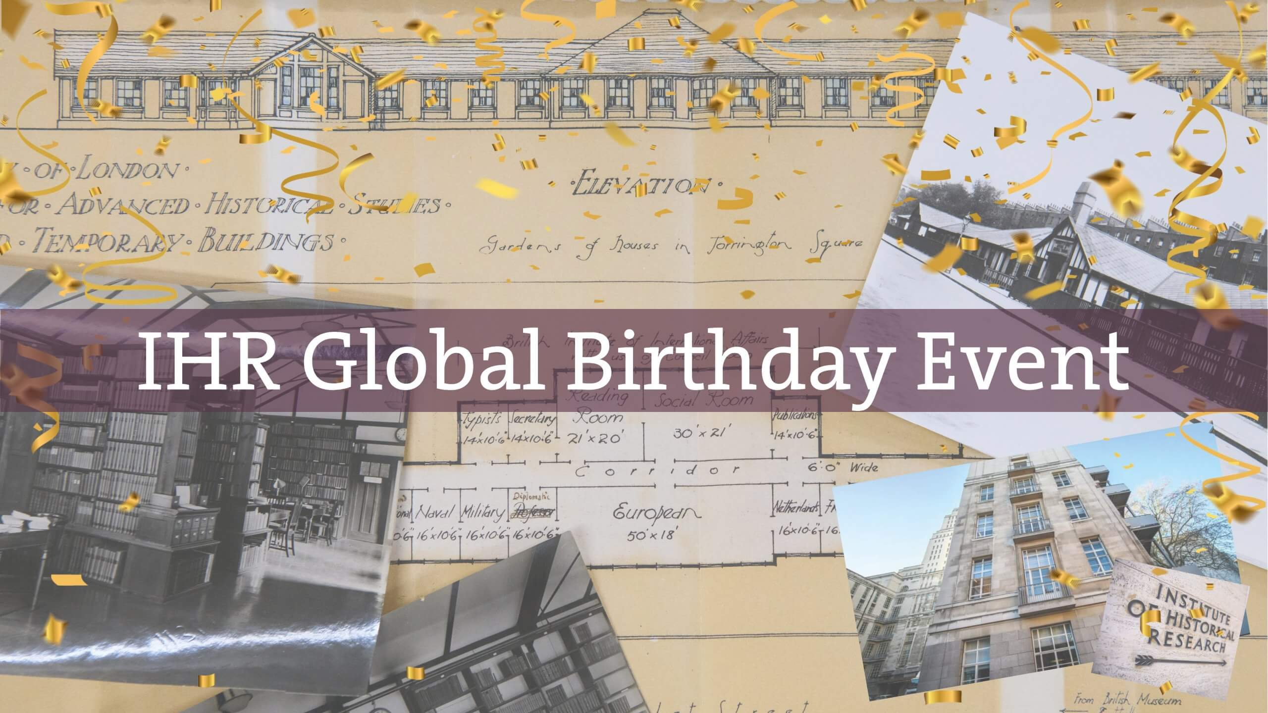 Institute of Historical Research Global Birthday Event