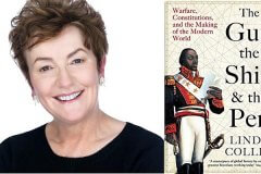 Conversation with Linda Colley on her new book The Gun, the Ship and the Pen