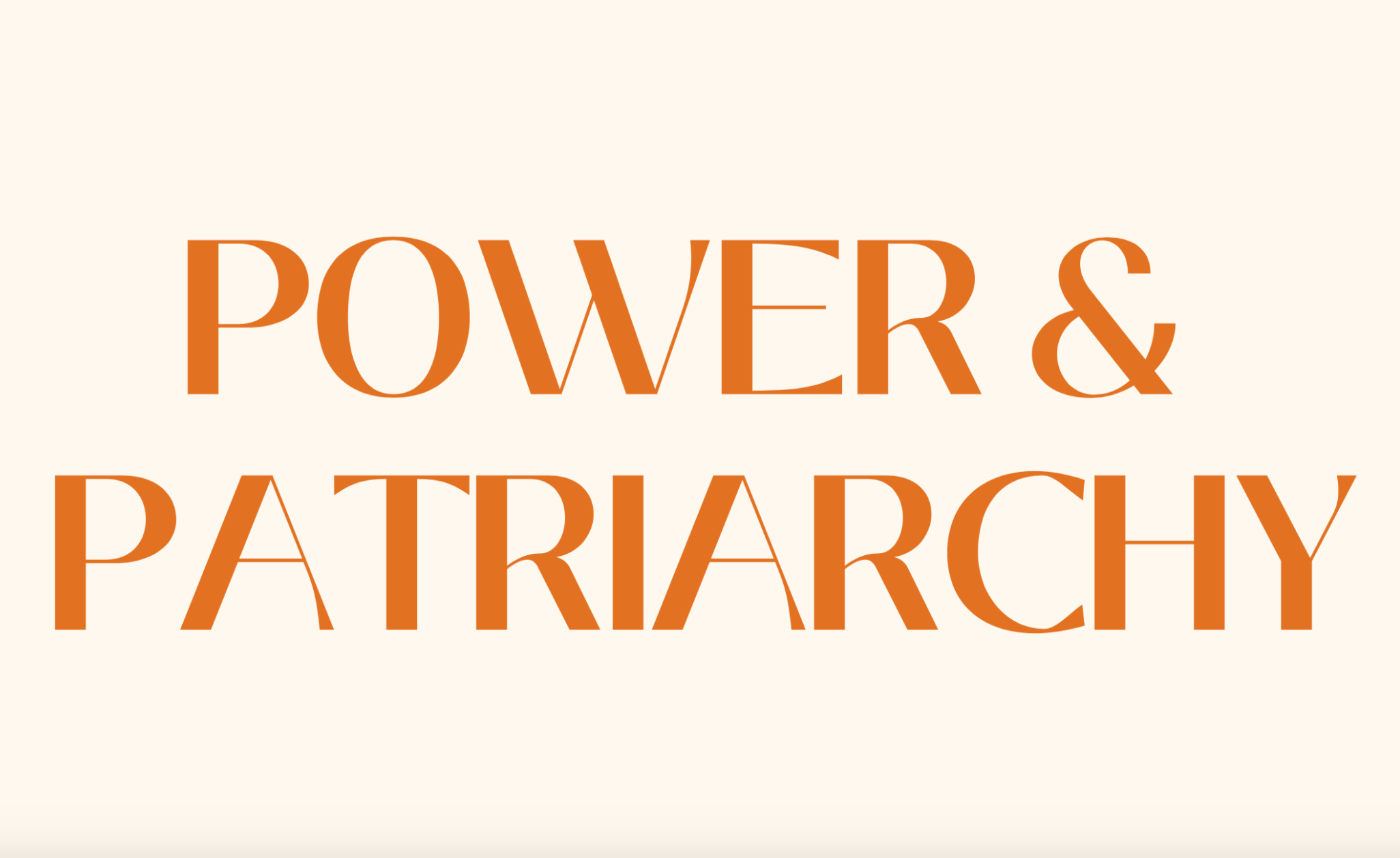 Power & Patriarchy 2022, Call for Papers: deadline 19 November 2021