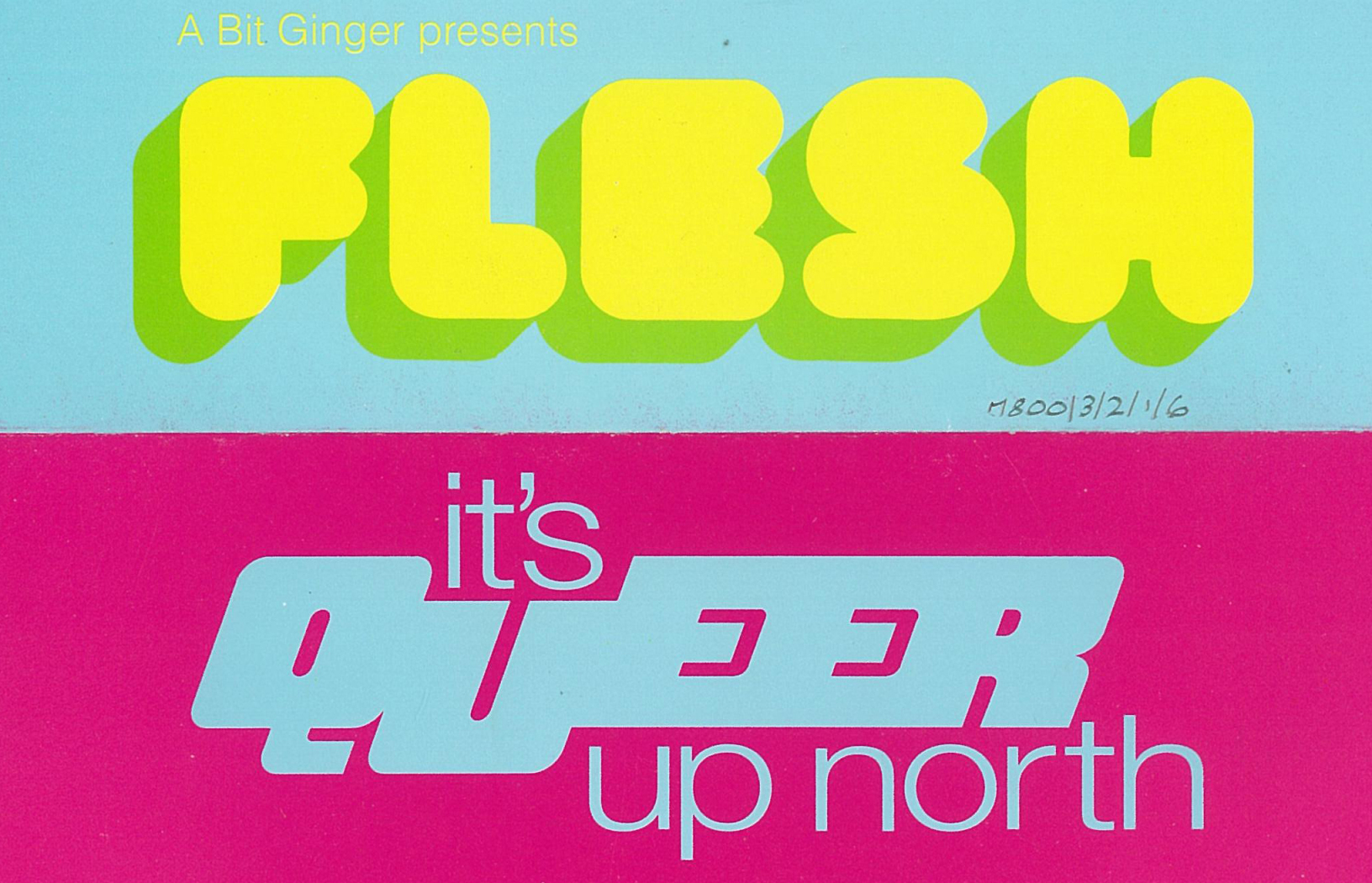 "Flier promoting Flesh club night ""It's Queer Up North"" at The Haçienda, Manchester, 29 September 1993."